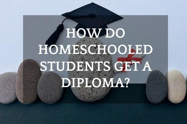 How-Do-Homeschooled-Students-Get-A-Diploma-1
